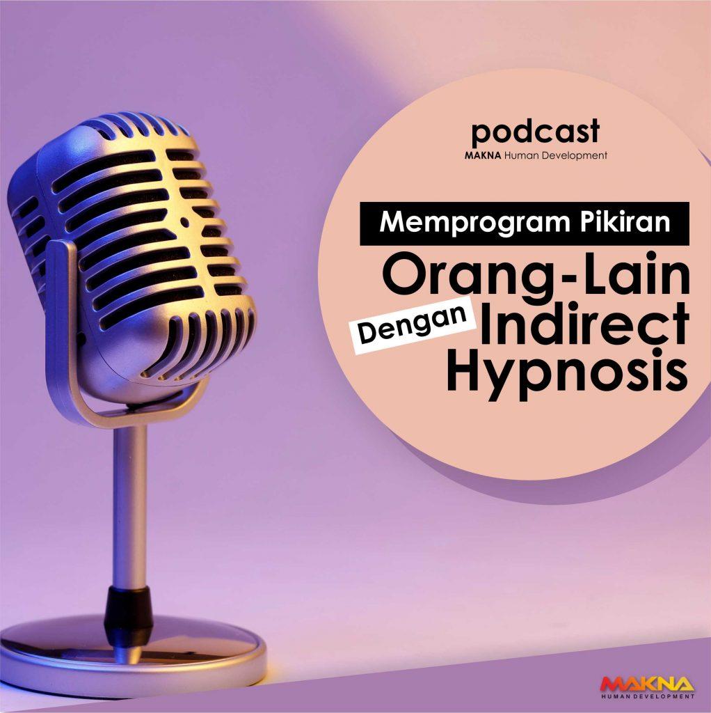 Memprogram Pikiran Orang-Lain Dengan Indirect Hypnosis ...